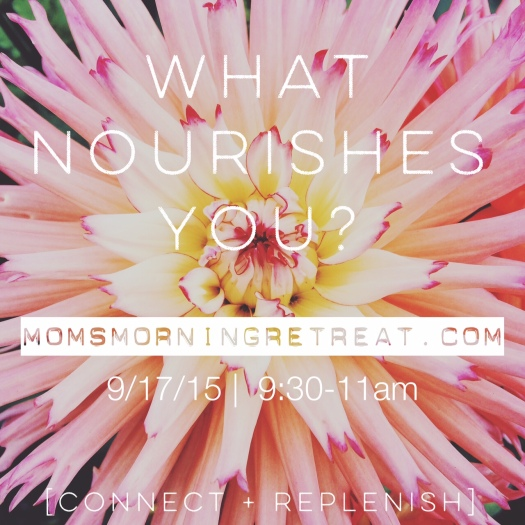 What Nourishes you?