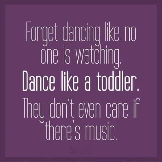 dance like a toddler